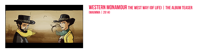 Western Monamour - The West Way [Of Life] | The Teaser